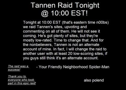 Tannen Raid Tonight