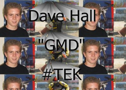 GMD from #TEK a.k.a Dave Hall