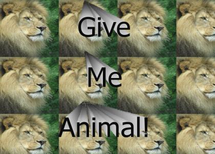 Give Me Animal!