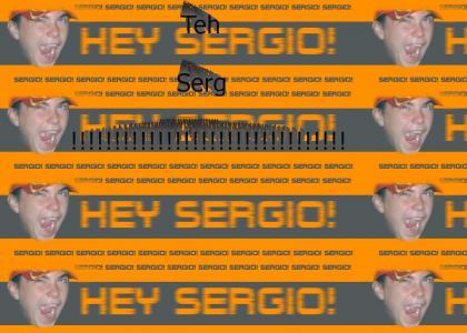 Because I am Sergio!