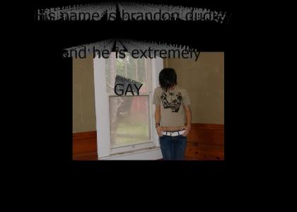 Brandon is Gay