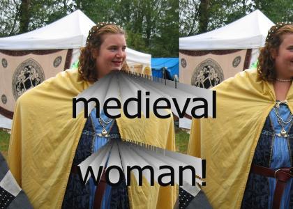 Medieval Woman!