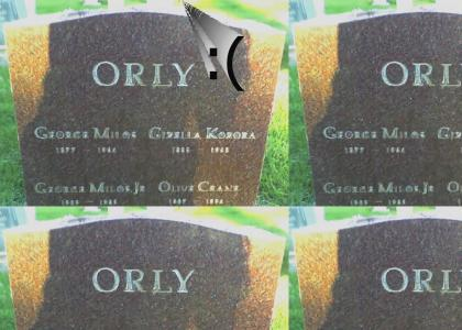 Dead? ORLY?