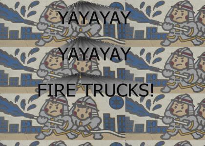 Yay! Fire trucks!