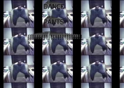 Dance in the Pants