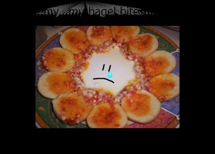 My bagel bites /._.\