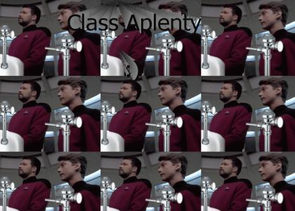 Riker DOES have CLASS!