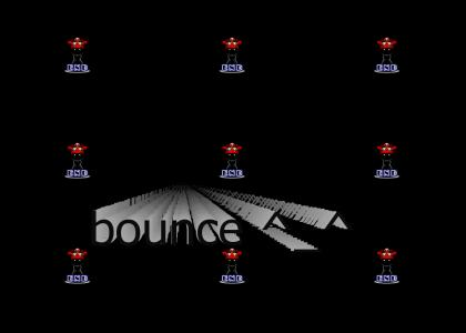 Bounce on your end