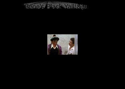 Gene Wilder's Black Yall!