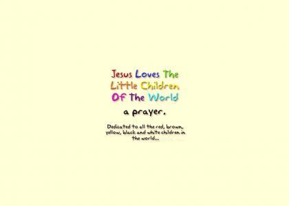 Jesus Loves The Little Children (refresh, watch full)