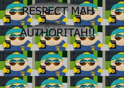 RESPECT MAH AUTHORITAH!!!