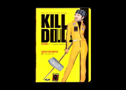Kill Doug...The 4 film by Pure Pwnage
