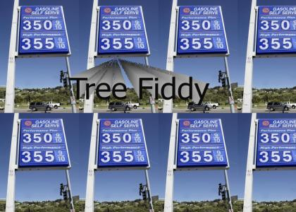 I need about a tree fiddy