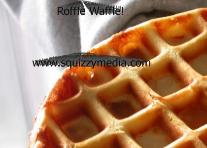 Lafflecakes and Rofflewaffles