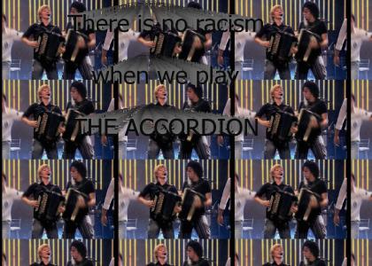 No racism with the accordion