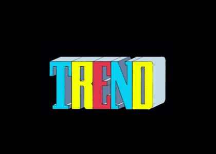 totally 100% trend