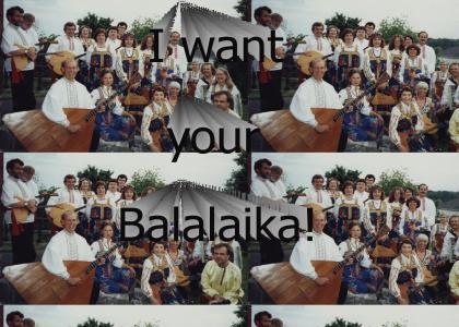 Balalaika!!!!