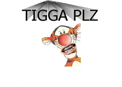 TIGGA PLZ got grillZ