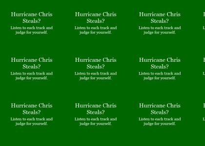 Hurricane Chris Plagiarizes?