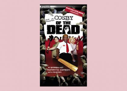 Cosby of the Dead