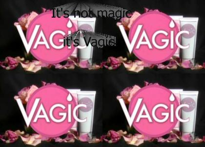 It's not magic, it's Vagic!