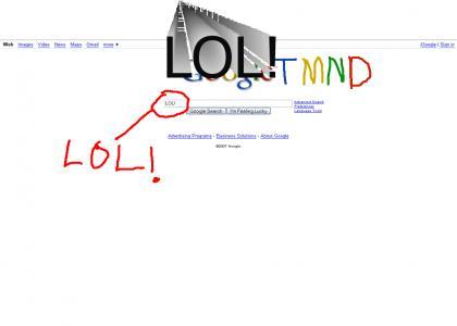 GoogleTMND: LOL google