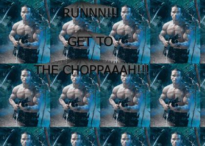 RUN!  GET TO THE CHOPPER!
