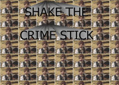 SHAKE THE CRIME STICK