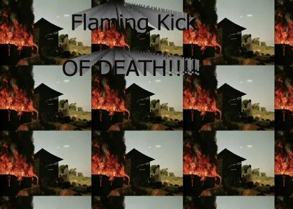 Flaming Kick of Death