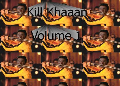 Kill Khaaan Volume 1