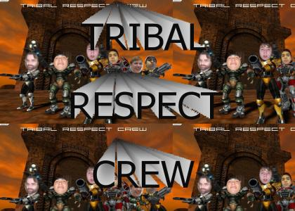 ARE U TRIBAL RESPECTED?!