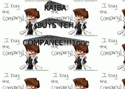 KAIBA BUYS THE COMPANY!