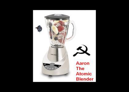 Aaron The Atomic Blender