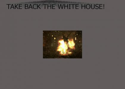 TAKE BACK THE WHITE HOUSE!