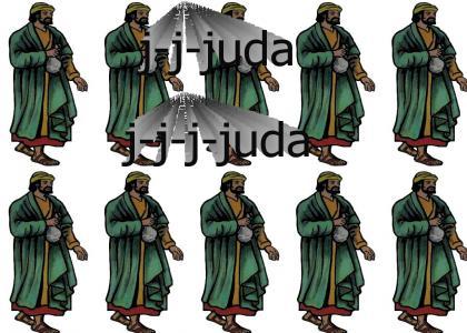j-j-juda j-j-j-juda