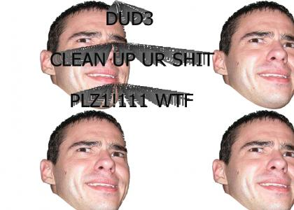 Clean Your Shit