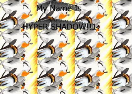 Hyper Shadow
