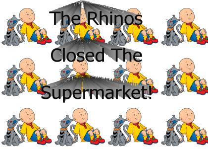 The Rhinos Closed The Supermarket
