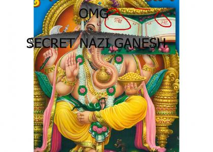 SECRET NAZI GANESH