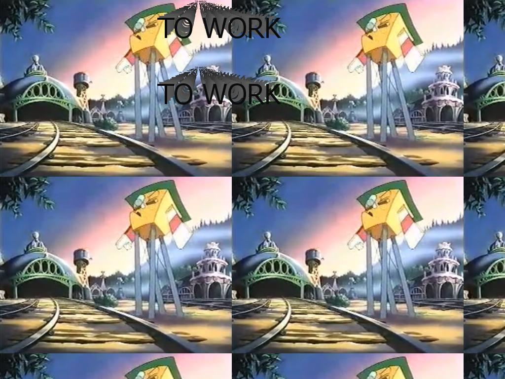 towork