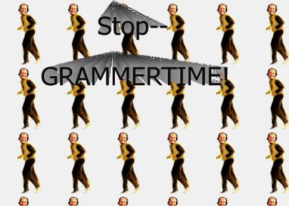 GRAMMERTIME (wait for sound to load)