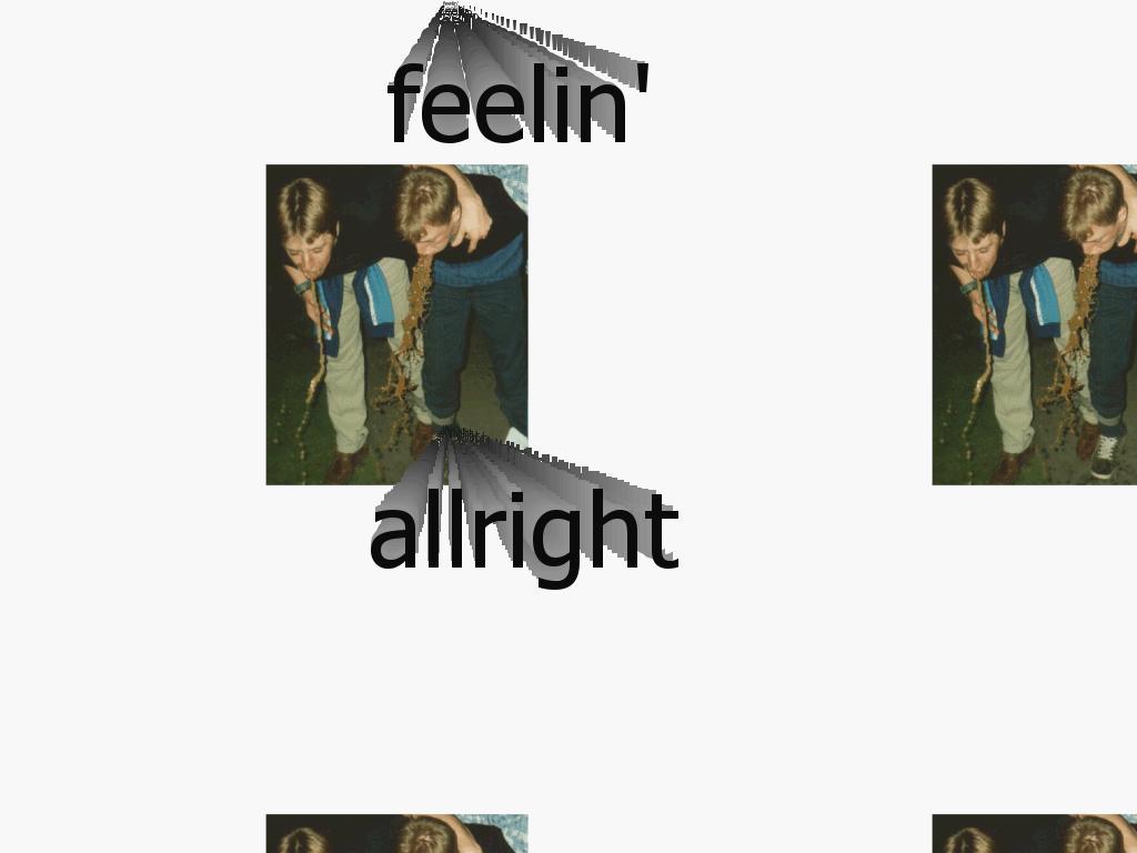 feelingallright