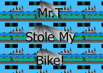 Mr.T Stole My Bike