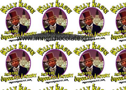 """Buy your official """"Willy Nagin & the Chocolate Factory"""" merchandise now!!!!"""