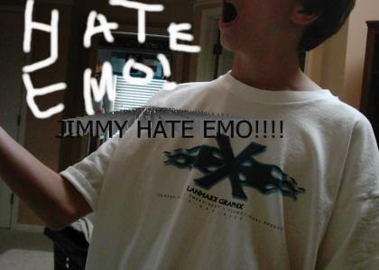 jimmy hate emo!!!