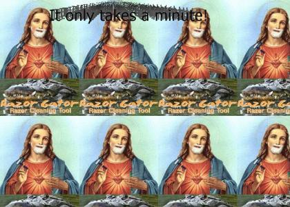 Jesus uses razor gator
