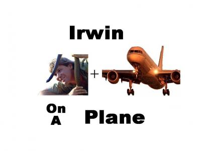Irwin On A Plane