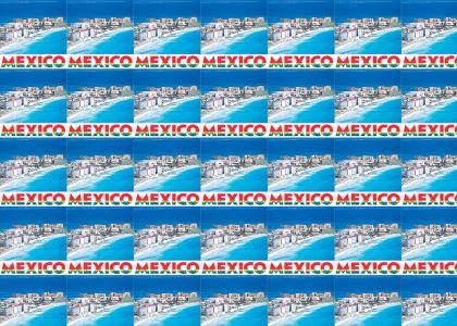 Mexico Mexiiiiiiiiico
