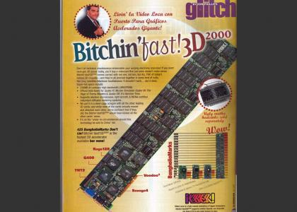 Bitchin' Fast Video Card!