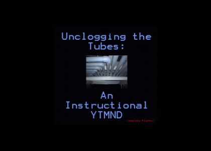 Unclogging The Tubes: An Instructional YTMND